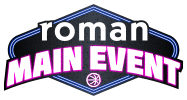 Roman Main Event - Nov. 19/21, 2021